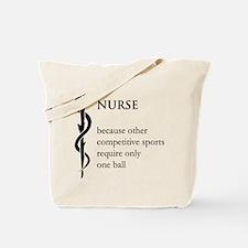 Nurse Because... Tote Bag