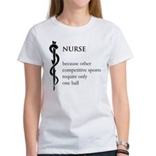 Nurse Because... Tee