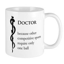 Doctor Because... Mug