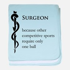 Surgeon Because... baby blanket