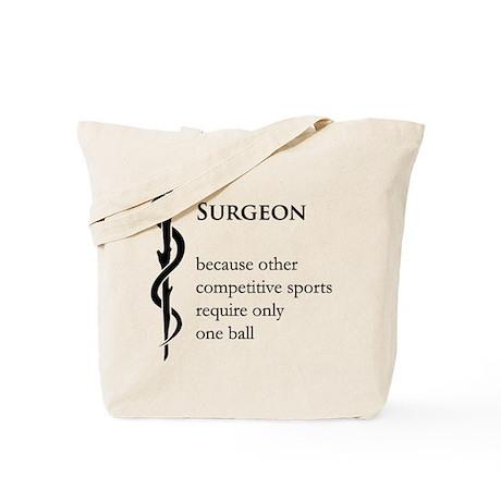 Surgeon Because... Tote Bag