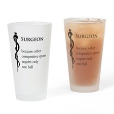 Surgeon Because... Drinking Glass