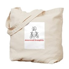 Determined Drosophila Tote Bag