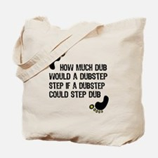How Much Dub Tote Bag