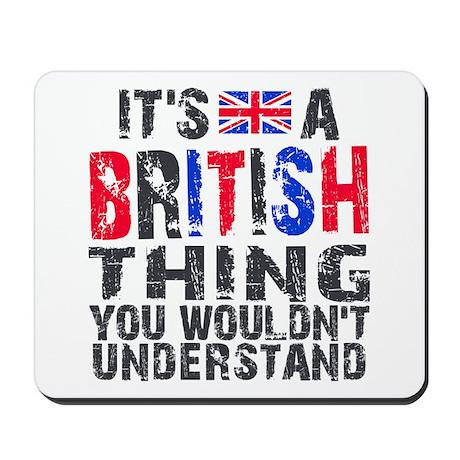 British Thing Mousepad
