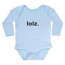 lolz Long Sleeve Infant Bodysuit