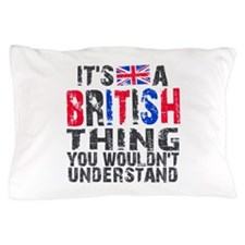 British Thing Pillow Case