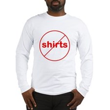 Funny No Shirts - Long Sleeve T-Shirt