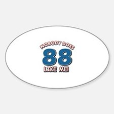 Nobody does 88 like me Decal