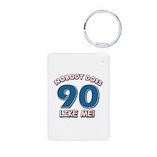 Nobody does 90 like me Keychains