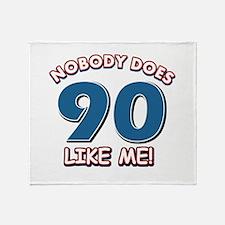 Nobody does 90 like me Throw Blanket