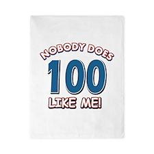 Nobody does 100 like me Twin Duvet