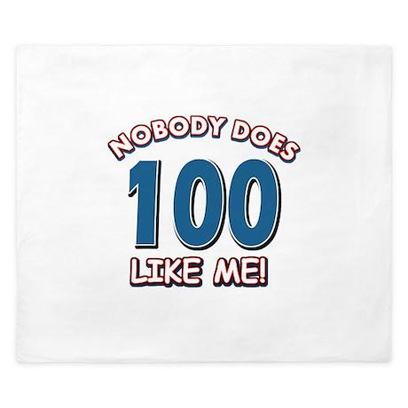 Nobody does 100 like me King Duvet
