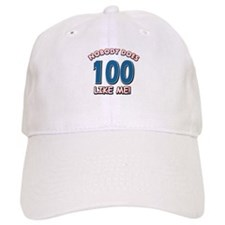 Nobody does 100 like me Baseball Cap