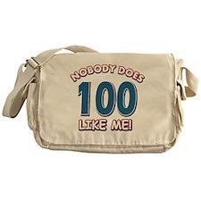 Nobody does 100 like me Messenger Bag