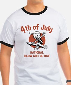 Blow Shit Up Day T-Shirt