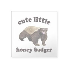 "Cute Lil Honey Badger Square Sticker 3"" x 3"""