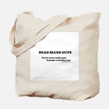 Never Gone Tote Bag