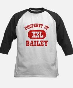 Property Of Bailey Tee