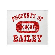 Property Of Bailey Throw Blanket