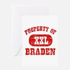 Property Of Braden Greeting Card