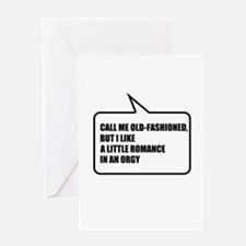 Call me old-fashioned Greeting Card