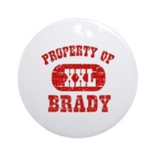 Property Of Brady Ornament (Round)