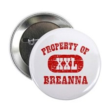 """Property Of Breanna 2.25"""" Button (10 pack)"""