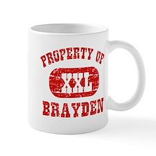 Property Of Brayden Mug