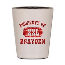 Property Of Brayden Shot Glass