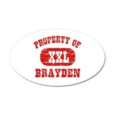 Property Of Brayden Wall Decal
