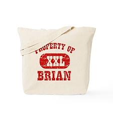 Property Of Brian Tote Bag