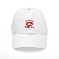 Property Of Briana Baseball Cap