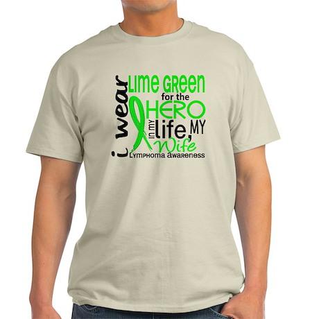 Hero in Life 2 Lymphoma Light T-Shirt