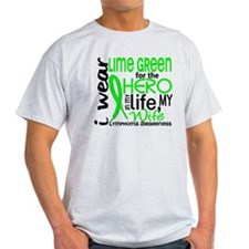 Hero in Life 2 Lymphoma T-Shirt