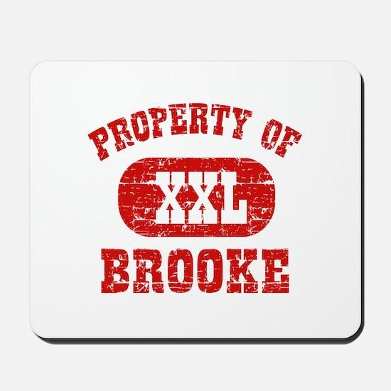 Property Of Brooke Mousepad
