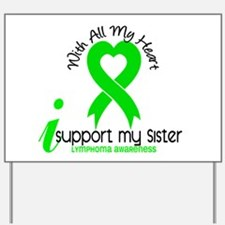 With All My Heart Lymphoma Yard Sign