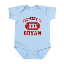 Property Of Bryan Infant Bodysuit