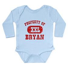 Property Of Bryan Long Sleeve Infant Bodysuit
