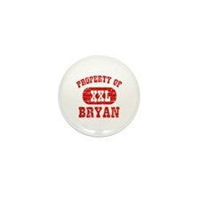 Property Of Bryan Mini Button (10 pack)