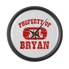 Property Of Bryan Large Wall Clock