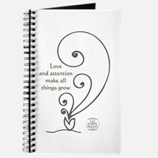 Love and attention make all things grow Journal
