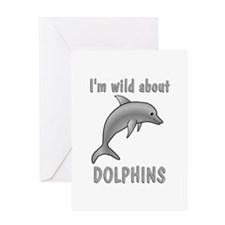 Wild About Dolphins Greeting Card