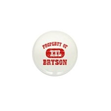 Property Of Bryson Mini Button (10 pack)