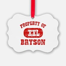 Property Of Bryson Ornament