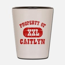 Property Of Caitlyn Shot Glass