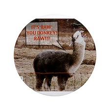 "Gordon Ramsay Drama Llama 3.5"" Button (100 pack)"