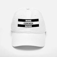 Make Common Sense Baseball Baseball Cap