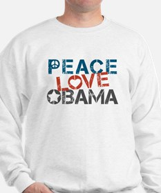 Peace Love Obama Sweatshirt