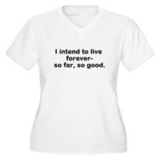 Live Forever - T-Shirt